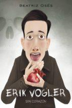 Erik Vogler 5: Sin corazón (ebook)
