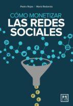 Cómo monetizar las redes sociales (ebook)