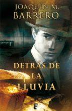 Detrás de la lluvia (Serie Corazón Rodríguez) (ebook)