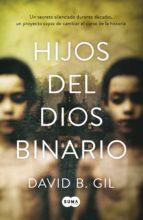 Hijos del dios binario (ebook)