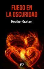 Fuego en la oscuridad (ebook)