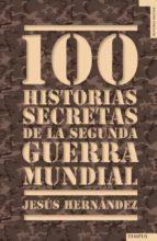 100 historias secretas de la Segunda Guerra Mundial (ebook)
