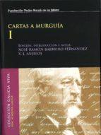 CARTAS A MURGUÍA I
