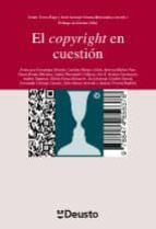EL COPYRIGHT EN CUESTIÓN: DIÁLOGOS SOBRE LA PROPIEDAD INTELECTUAL