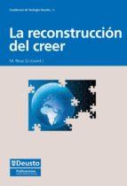 LA RECONSTRUCCIÓN DEL CREER