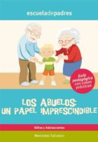 LOS ABUELOS: UN PAPEL IMPRESCINDIBLE