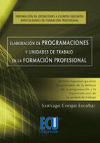 Elaboración de programaciones y unidades de trabajo en la formación profesional (ebook)
