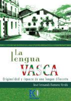 La lengua Vasca: originalidad y riqueza de una lengua diferente