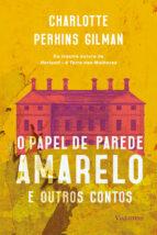 O papel de parede amarelo e outros contos (ebook)