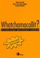 Whatchamacallit? (ebook)