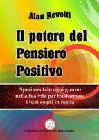 Il Potere del Pensiero Positivo (ebook)