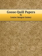 Goose-Quill Papers (ebook)