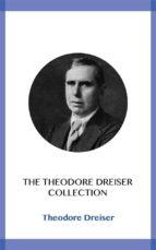 The Theodore Dreiser Collection (ebook)