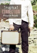 Tropical Connection (ebook)