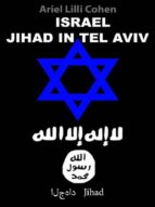 Israel Jihad in Tel Aviv (ebook)