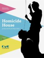 HOMICIDE HOUSE