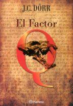 El factor Q (ebook)