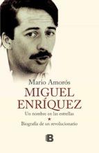 Miguel Enriquez (ebook)