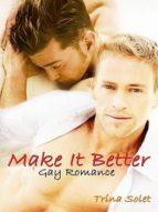 MAKE IT BETTER: GAY ROMANCE