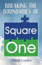 BREAKING THE BOUNDARIES OF SQUARE ONE