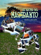 EL AROMA DEL MASTRANTO (ebook)
