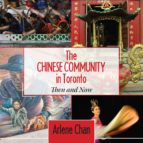 The Chinese Community in Toronto (ebook)