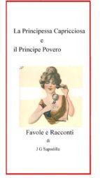La principessa capricciosa e il principe povero (ebook)