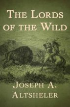 The Lords of the Wild (ebook)