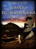 Il Pianto Dell'isola Di Pasqua (ebook)