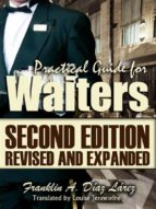 Practical Guide For Waiters Second Edition Revised And Expanded (ebook)