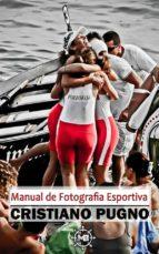 Manual De Fotografia Esportiva (ebook)