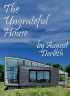 The Ungrateful House (ebook)