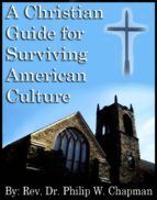 A Christian Guide for Surviving American Culture (ebook)