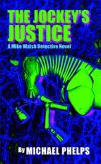 THE JOCKEY'S JUSTICE