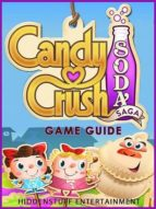 Candy Crush Soda Saga Game Guide (ebook)