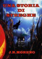 Una Storia Di Streghe (ebook)