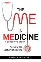 THE ME IN MEDICINE