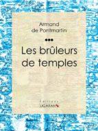 Les brûleurs de temples (ebook)