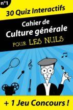 Cahier de culture générale Pour les Nuls #1 (ebook)