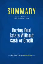 Summary: Buying Real Estate Without Cash or Credit (ebook)
