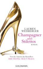 Champagner und Stilettos (ebook)