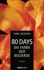 80 Days - Die Farbe der Begierde (ebook)