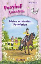 Ponyhof Liliengrün - Meine schönsten Ponyferien (ebook)