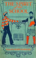 The Spirit of the School (ebook)