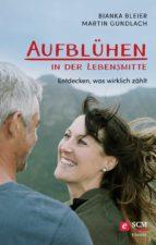 Aufblühen in der Lebensmitte! (ebook)