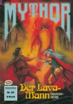 Mythor 89: Der Lava-Mann (ebook)
