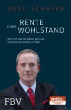 Rente oder Wohlstand (ebook)