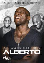 Die Wahrheit über Alberto (ebook)