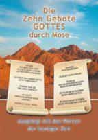 Die Zehn Gebote Gottes durch Mose (ebook)