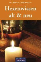 Hexenwissen alt & neu (ebook)